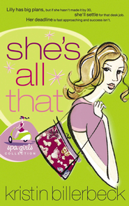 She's All That - eBook  -     By: Kristin Billerbeck