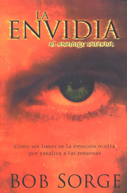La Envidia: El Enemigo Interior  (Envy: The Enemy Within)  -              By: Bob Sorge