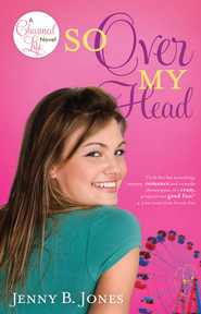 So Over My Head - eBook  -     By: Jenny Jones