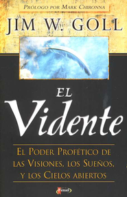 El Vidente  (The Seer)  -     By: Jim W. Goll