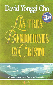 Tres Bendiciones en Cristo/Three Blessings in Christ  -     By: David Yonggi Cho