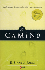 El Camino  (The Way)  -     By: E. Stanley Jones