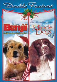 Benji's Very Own Christmas Story/Miracle Dogs, Double Feature DVD   -