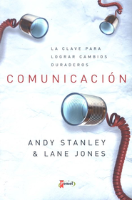 Comunicación (Communicating For a Change)     -     By: Andy Stanley, Lane Jones