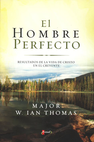 El Hombre Perfecto  (The Indwelling Life of Christ) - Slightly Imperfect  -     By: Major W. Ian Thomas