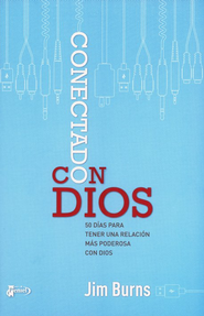 Conectado con Dios  (Getting in Touch with God)  -     By: Jim Burns