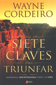 Las Siete Claves Para Triunfar  (The Seven Rules of Success)    -     By: Wayne Cordiero