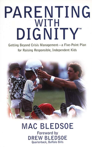 Parenting with Dignity  -     By: Mac Bledsoe