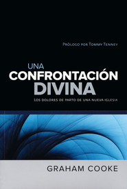 A Divine Confrontation, Spanish Edition   -     By: Graham Cooke
