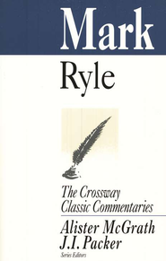 Mark Crossway Classic Commentaries   -     By: J.C. Ryle