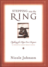 Stepping into the Ring - eBook  -     By: Nicole Johnson