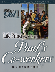 Life Principles from Paul's Co-workers   -     By: Richard Soule