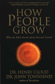 How People Grow: What the Bible Reveals about Personal Growth   -     By: Dr. Henry Cloud, Dr. John Townsend