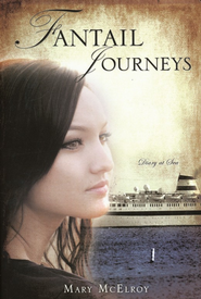 Fantail Journeys  -     By: Mary McElroy