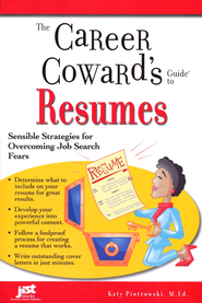 The Career Coward's Guide to Resumes   -     By: Katy Piotrowski