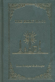 The Holy Mass, Leather-Bound Hardcover   -     By: Dom Prosper Gueranger