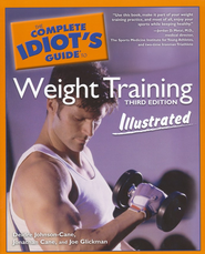 The Complete Idiot's Guide to Weight Training, Illustrated  -     By: Deidre Johnson Cane