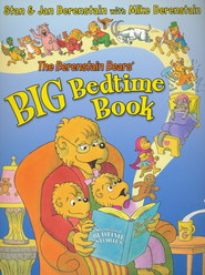 The Berenstain Bears' Big Bedtime Book  -     By: Stan Berenstain, Jan Berenstain, Mike Berenstain