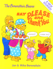 The Berenstain Bears Say Please and Thank You  -     By: Jan Berenstain     Illustrated By: Jan Berenstain