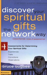 Discover Your Spiritual Gifts the Network Way   -     By: Bruce Bugbee