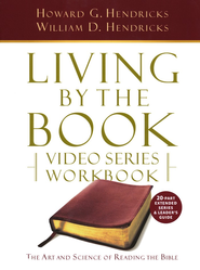 Living by the Book Video Series Workbook (for the 20-part series)  -              By: Howard G. Hendricks