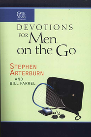The One Year Book of Devotions for Men on the Go  -     By: Stephen Arterburn
