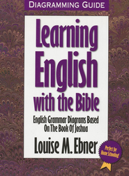 Learning English with the Bible Diagramming Guide   -     By: Louise Ebner