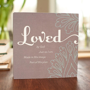 Loved By God, Just As I Am Plaque, Heart to Heart Collection  -              By: Holley Gerth