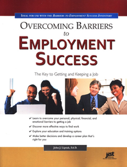 Overcoming Barriers to Employment Success   -     By: John Liptak