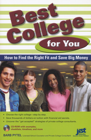 Best College for You: How to Find the Right Fit and Save Big Money  -     By: Barb Pytel
