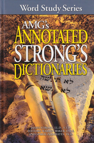 AMG's Annotated Strong's Dictionaries  -     By: James Strong, Spiros Zodhiates, Warren Baker