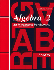 Saxon Algebra 2 Solution Manual, 3rd Edition   -