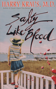 Salty Like Blood  -     By: Harry Kraus