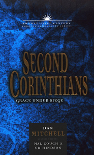 2 Corinthians: Grace Under Siege   -     By: Dan Mitchell
