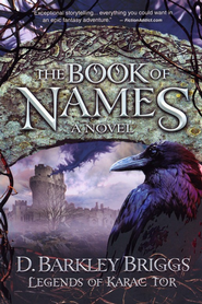 #1: The Book of Names  -     By: D. Barkley Briggs