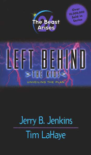 The Beast Arises, Left Behind: The Kids #26   -     By: Jerry B. Jenkins, Tim LaHaye