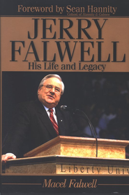 Jerry Falwell: His Life and Legacy - Slightly Imperfect  -     By: Macel Falwell