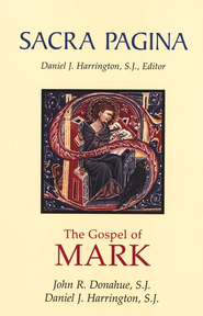 The Gospel of Mark: Sacra Pagina [SP]   -     By: John R. Donahue