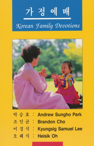 Korean Family Devotions   -     By: K. Samuel Lee
