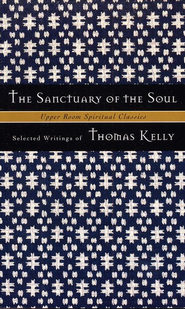 Sanctuary Of The Soul   -     Edited By: Timothy K. Jones, Keith Beasley-Topliffe     By: Thomas Kelly