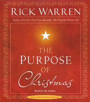 Purpose of Christmas, Audiobook CD - Slightly Imperfect  -     By: Rick Warren