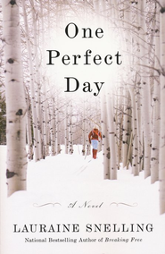 One Perfect Day, slightly imperfect   -              By: Lauraine Snelling