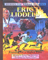 Eric Liddell: Running for a Higher Prize, Hardcover    -              By: Renee Taft Meloche