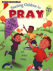 Teaching Children to Pray, Ages 4 and 5   -