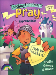 Teach your Child to Pray, Grades 1-2   -