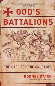 God's Battalions  -     By: Rodney Stark
