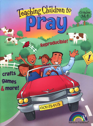 Teaching Children To Pray, Grades 3 & 4   -