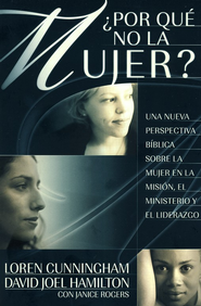 ¿Por qué no la Mujer?  (Why not Women?)  -     By: Loren Cunningham, David Hamilton