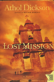 Lost Mission - Slightly Imperfect   -     By: Athol Dickson