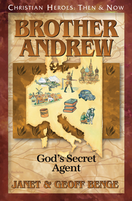 Brother Andrew: Gods's Secret Agent   -     By: Janet Benge, Geoff Benge